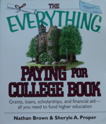 The Everything Paying for College Book